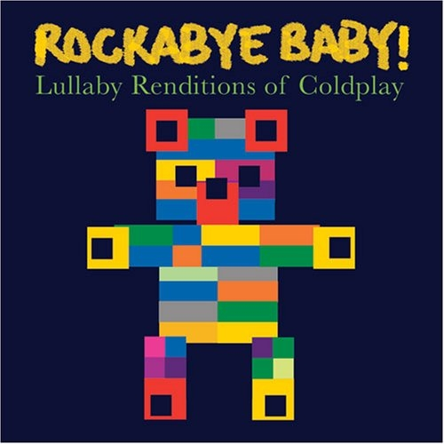 Rockabye Baby! Lullaby Renditions of Coldplay cover art