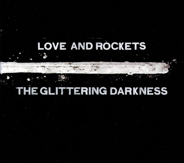 Love and Rockets The Gilttering Darkness Cover Art