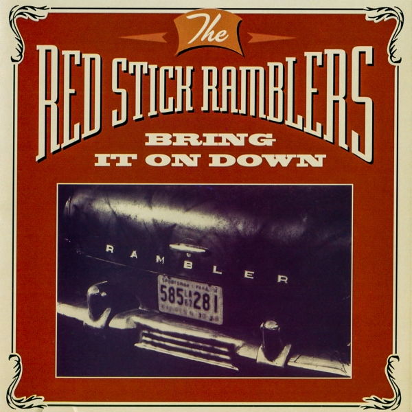 Red Stick Ramblers Bring It On Down Cover Art
