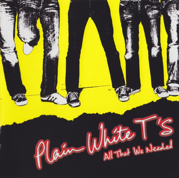 Plain White T's All That We Needed cover art