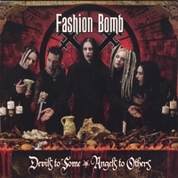 Fashion Bomb Devils to Some, Angels to Others Cover Art