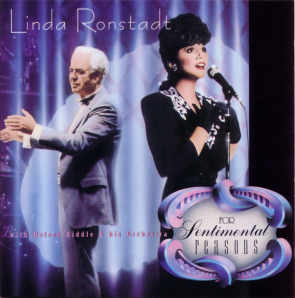 Linda Ronstadt with Nelson Riddle and His Orchestra For Sentimental Reasons Cover Art