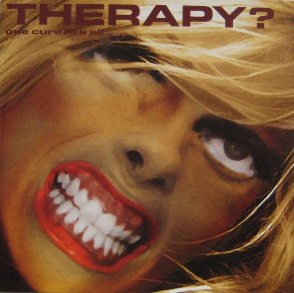 Therapy? One Cure Fits All cover art