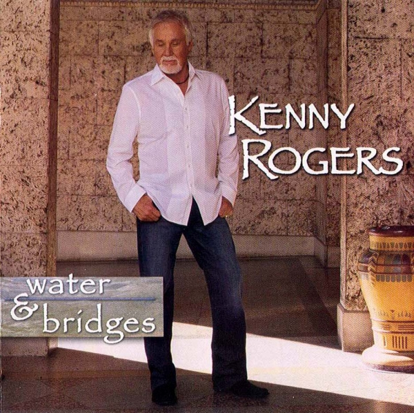 Kenny Rogers Water & Bridges cover art