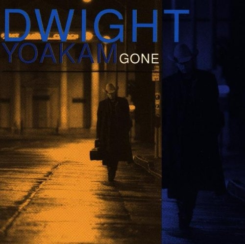 Dwight Yoakam Gone cover art