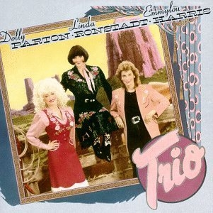 Dolly Parton, Linda Ronstadt & Emmylou Harris Trio Cover Art