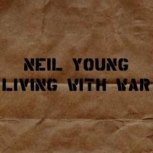Neil Young Living With War cover art
