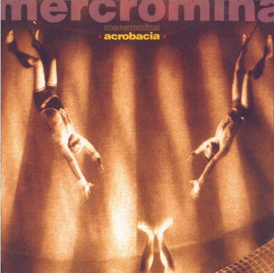 Mercromina Acrobacia Cover Art