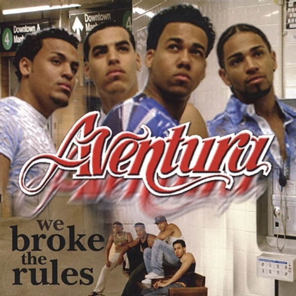 Aventura We Broke the Rules Cover Art