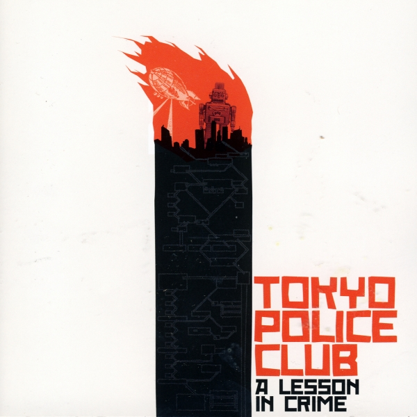 Tokyo Police Club A Lesson in Crime Cover Art