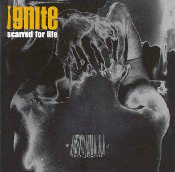 Ignite Scarred for Life cover art