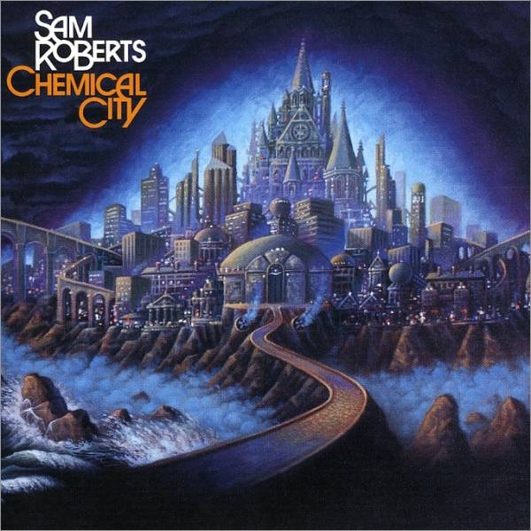Sam Roberts Chemical City cover art