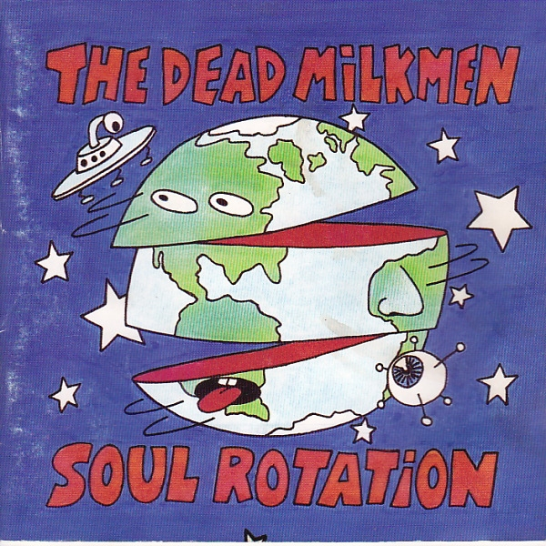 The Dead Milkmen Soul Rotation Cover Art