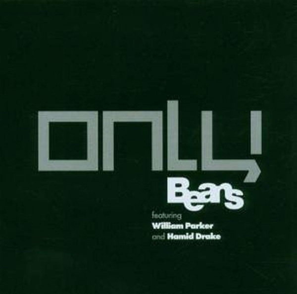 Beans feat. William Parker & Hamid Drake Only Cover Art