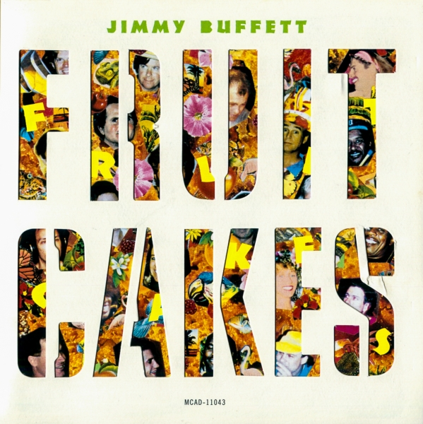 Jimmy Buffett Fruitcakes cover art