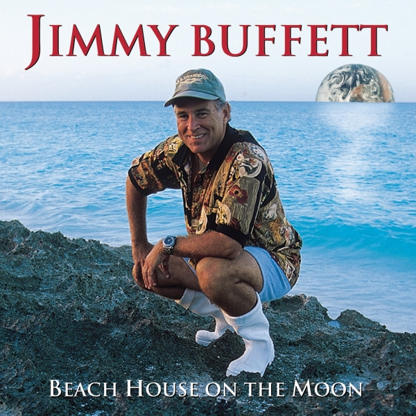 Jimmy Buffett Beach House on the Moon cover art
