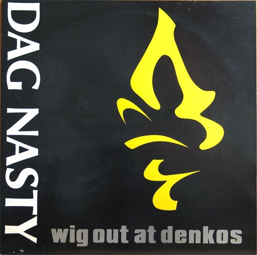 Dag Nasty Wig Out at Denko's cover art