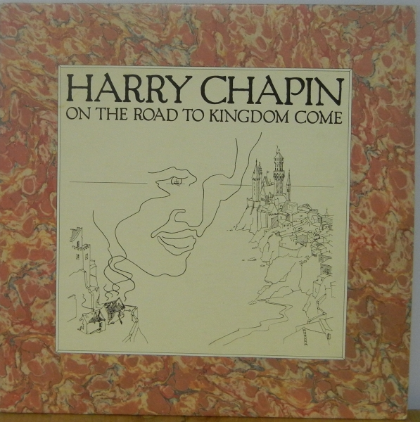 Harry Chapin On the Road to Kingdom Come cover art