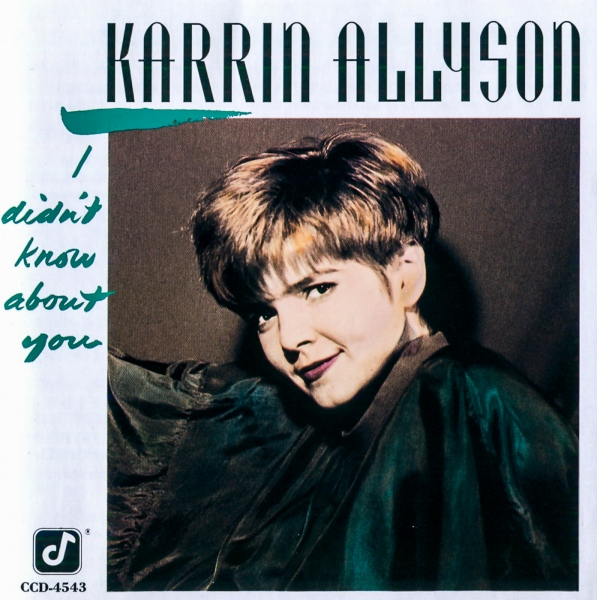 Karrin Allyson I Didn't Know About You Cover Art
