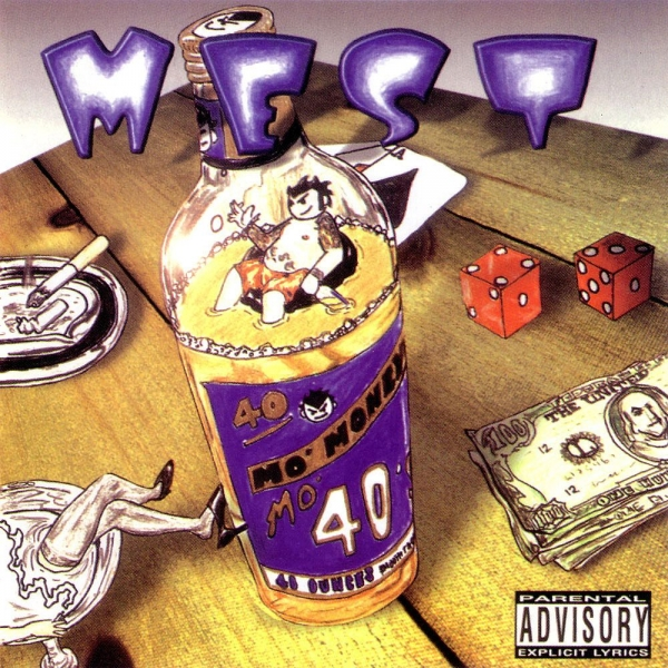 Mest Mo' Money, Mo' 40'z cover art