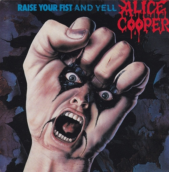 Alice Cooper Raise Your Fist and Yell cover art