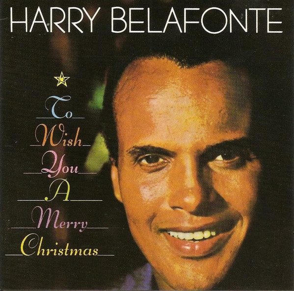 Harry Belafonte To Wish You a Merry Christmas cover art