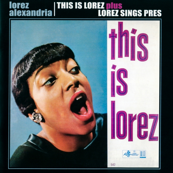 Lorez Alexandria This Is Lorez / Lorez Sings Pres cover art