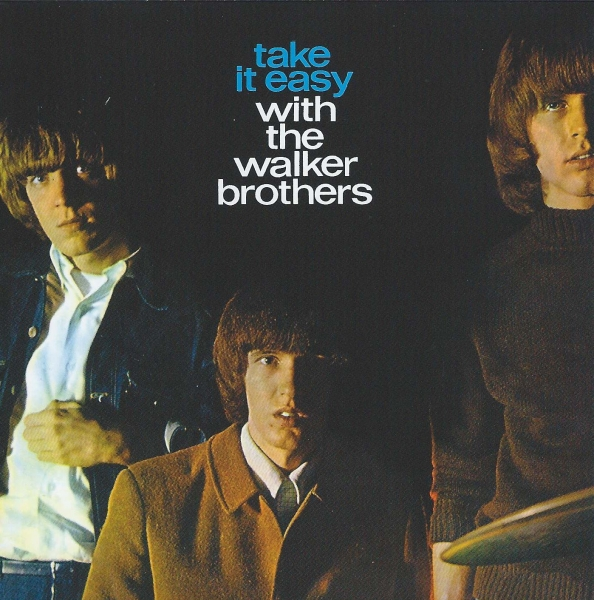 The Walker Brothers Take It Easy With The Walker Brothers cover art