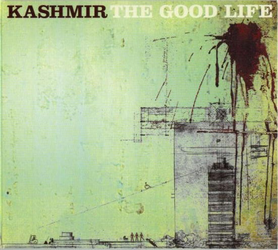 Kashmir The Good Life Cover Art