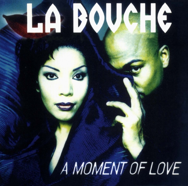 La Bouche A Moment of Love cover art
