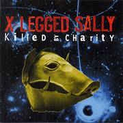 X-Legged Sally Killed by Charity cover art