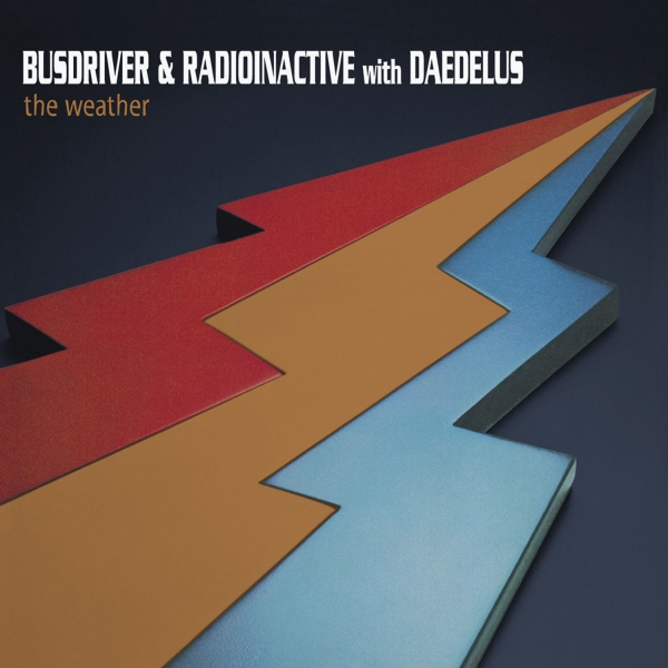 Busdriver & Radioinactive with Daedelus The Weather Cover Art