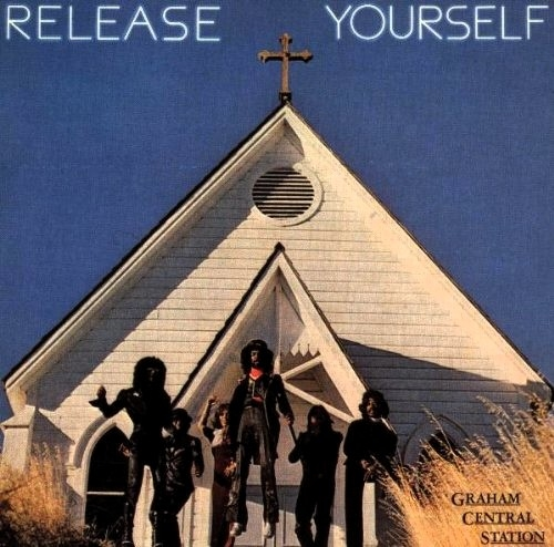 Graham Central Station Release Yourself cover art