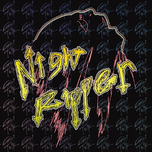 Girl Talk Night Ripper cover art