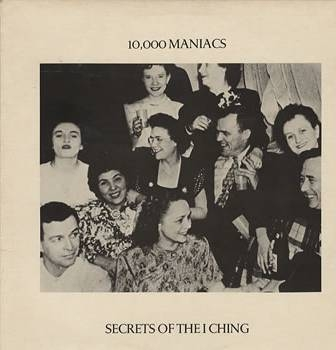10,000 Maniacs Secrets of the I Ching cover art