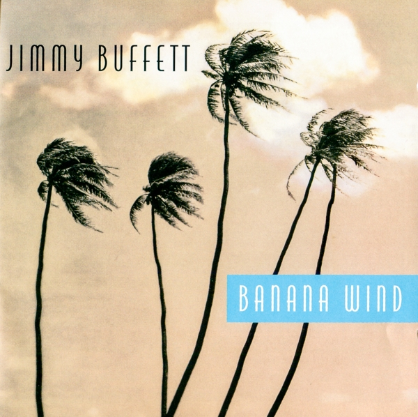 Jimmy Buffett Banana Wind cover art