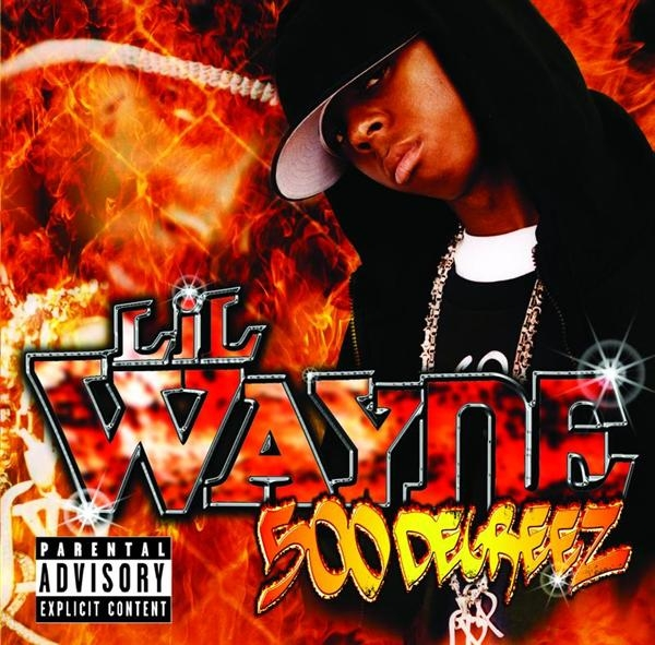 Lil Wayne 500 Degreez Cover Art