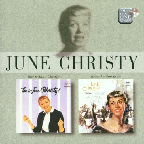 June Christy This Is June Christy! / June Christy Recalls Those Kenton Days cover art