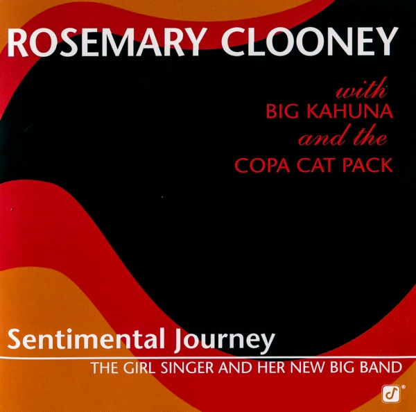 Rosemary Clooney Sentimental Journey: The Girl Singer and Her Big Band Cover Art