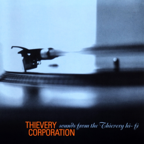 Thievery Corporation Sounds From the Thievery Hi‐Fi Cover Art