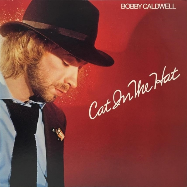 Bobby Caldwell Cat in the Hat cover art