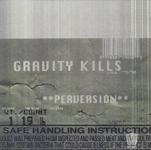 Gravity Kills Perversion Cover Art