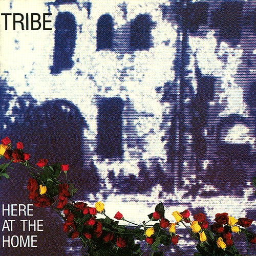 Tribe Here at the Home Cover Art