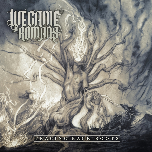 We Came as Romans Tracing Back Roots cover art
