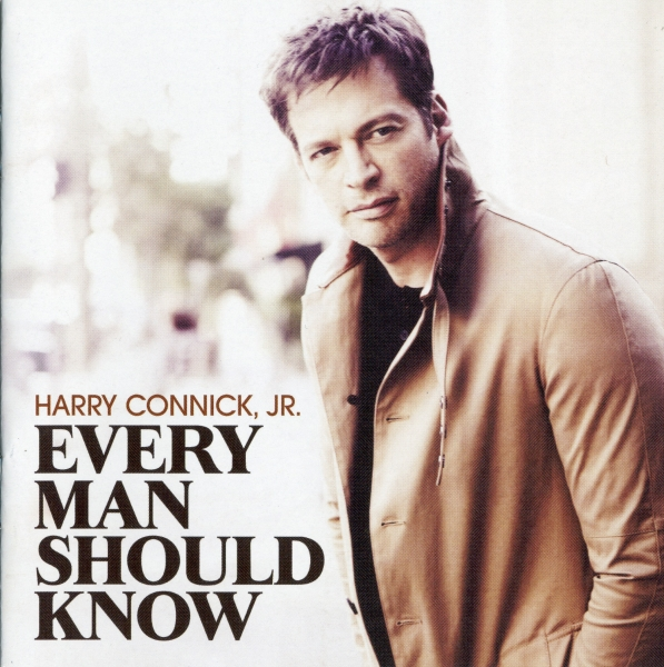 Harry Connick, Jr. Every Man Should Know Cover Art