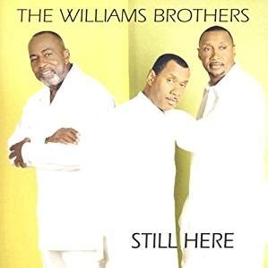 The Williams Brothers Still Here Cover Art