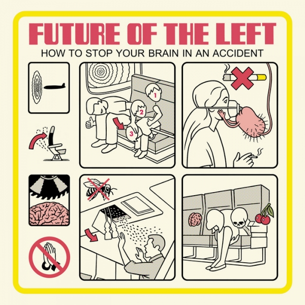 Future of the Left How to Stop Your Brain in an Accident cover art