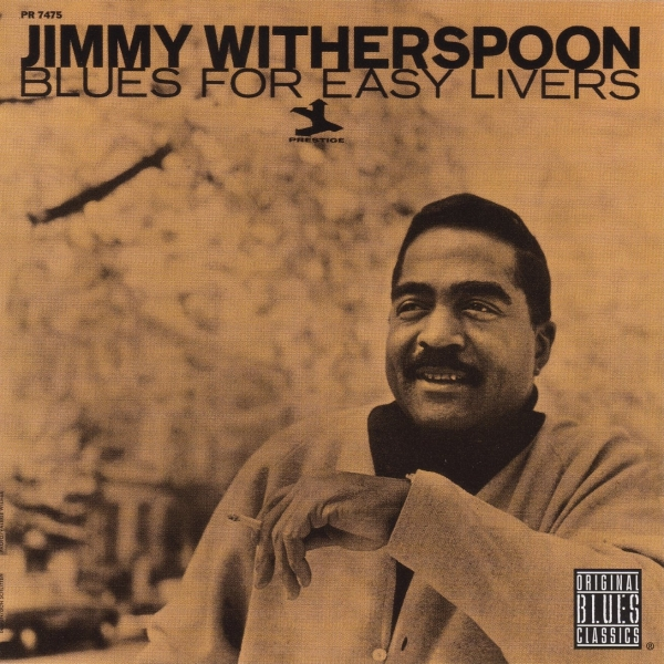 Jimmy Witherspoon Blues for Easy Livers Cover Art
