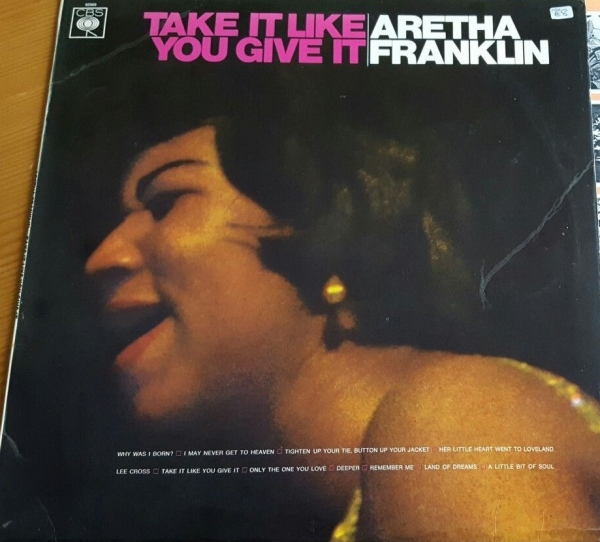 Aretha Franklin Take It Like You Give It cover art