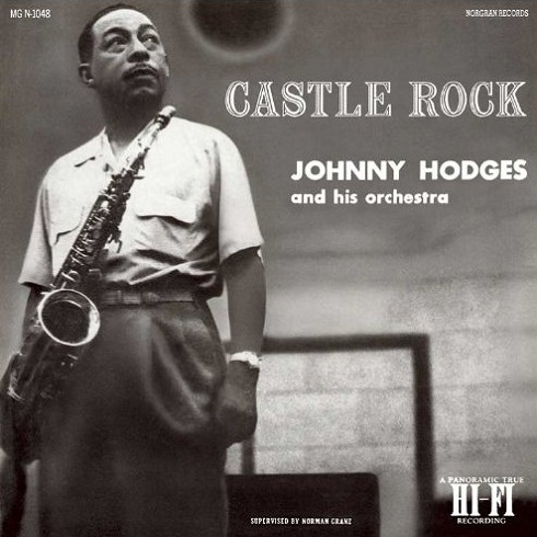 Johnny Hodges and His Orchestra Castle Rock Cover Art